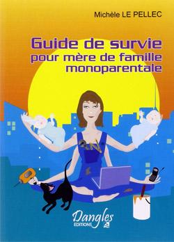 Guide de survie pour famille monoparentale