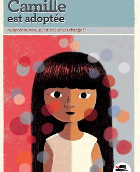 Camille-est-adoptee